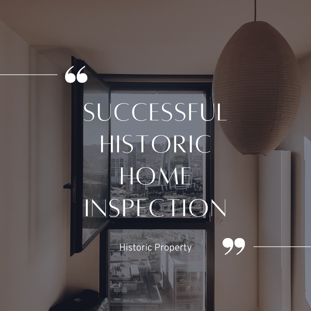 Successful Historic Home Inspection